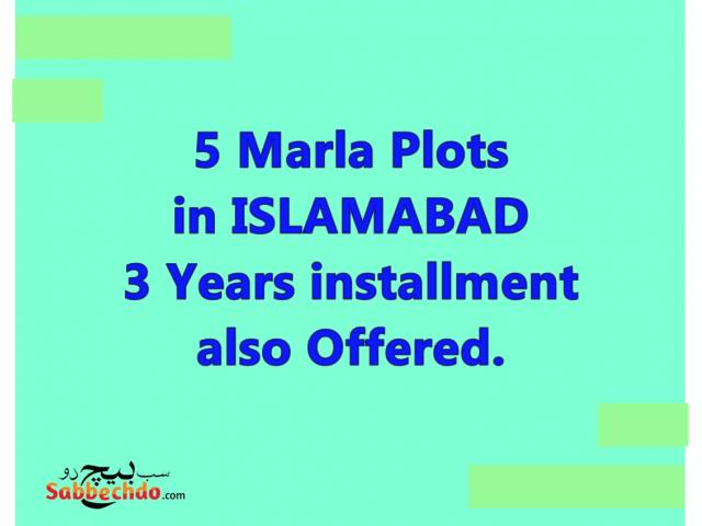5M PLOTS on 3 YEARS INSTALLMENTS in N IISLAMABAD