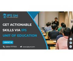Get Actionable Skills via IPS Unit of Education