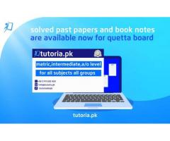 Quetta Board Solved Past Papers and Booknotes