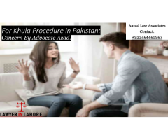Hire Lawyer For Khula Procedure in Pakistan